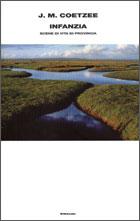 Copertina del libro Infanzia di J. M. Coetzee