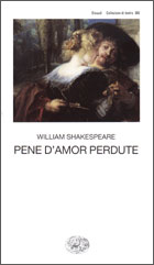 Copertina del libro Pene d'amor perdute di William Shakespeare