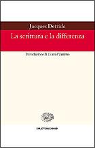 Copertina del libro La scrittura e la differenza di Jacques Derrida