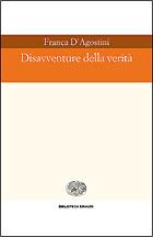 Copertina del libro Disavventure della verità di Franca D'Agostini