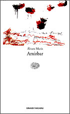 Copertina del libro Amirbar di Álvaro Mutis