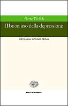 Copertina del libro Il buon uso della depressione di Pierre Fedida