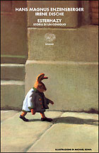 Copertina del libro Esterhazy di Hans Magnus Enzensberger, Irene Dische