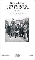 Copertina del libro Trent'anni di storia della cultura a Torino di Norberto Bobbio