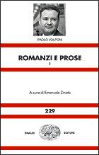 Copertina del libro Romanzi e prose I di Paolo Volponi