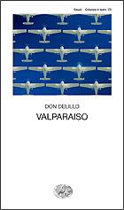 Copertina del libro Valparaiso di Don DeLillo