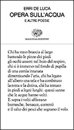 Opera Sullacqua E Altre Poesie Erri De Luca Giulio Einaudi