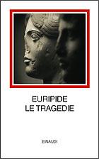 Copertina del libro Le tragedie di Euripide