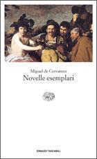 Copertina del libro Novelle esemplari di Miguel de Cervantes