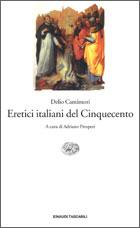Copertina del libro Eretici italiani del Cinquecento di Delio Cantimori