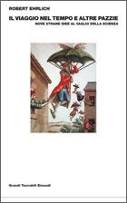 Copertina del libro Il viaggio nel tempo e altre pazzie di Robert Ehrlich