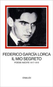 Copertina del libro Il mio segreto di Federico García Lorca
