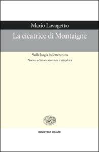 Copertina del libro La cicatrice di Montaigne di Mario Lavagetto