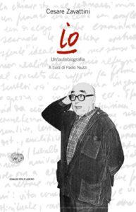 Copertina del libro Io di Cesare Zavattini