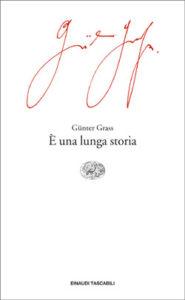 Copertina del libro È una lunga storia di Günter Grass