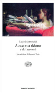 Copertina del libro A casa tua ridono di Lucio Mastronardi