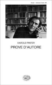 Copertina del libro Prove d'autore di Harold Pinter