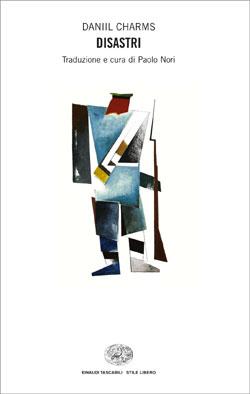Copertina del libro Disastri di Daniil Charms