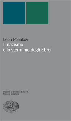 Copertina del libro Il nazismo e lo sterminio degli Ebrei di Léon Poliakov
