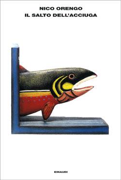 Copertina del libro Il salto dell'acciuga di Nico Orengo