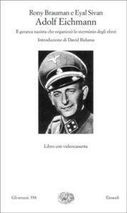Copertina del libro Adolf Eichmann di Rony Brauman, Eyal Sivan