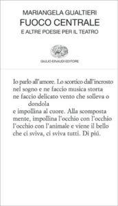 Copertina del libro Fuoco centrale di Mariangela Gualtieri