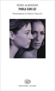 Copertina del libro Parla con lei di Pedro Almodóvar