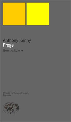 Copertina del libro Frege di Anthony Kenny