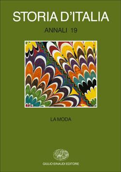 Copertina del libro Storia d'Italia. Annali 19. La moda di VV.