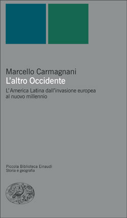 Copertina del libro L'altro Occidente di Marcello Carmagnani