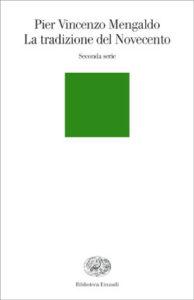 Copertina del libro La tradizione del Novecento. Seconda serie di Pier Vincenzo Mengaldo