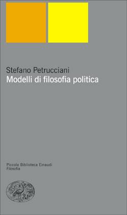 Copertina del libro Modelli di filosofia politica di Stefano Petrucciani