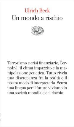 Copertina del libro Un mondo a rischio di Ulrich Beck