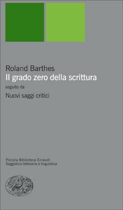 Copertina del libro Il grado zero della scrittura di Roland Barthes