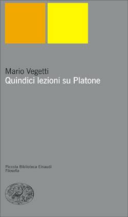 Copertina del libro Quindici lezioni su Platone di Mario Vegetti