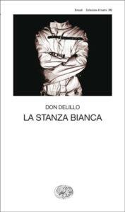Copertina del libro La stanza bianca di Don DeLillo