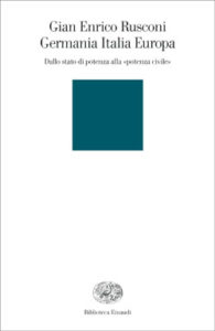 Copertina del libro Germania Italia Europa di Gian Enrico Rusconi