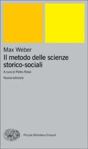 Copertina del libro Il metodo delle scienze storico-sociali di Max Weber
