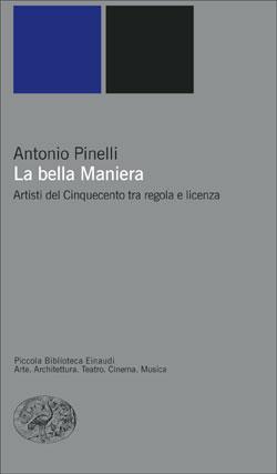 Copertina del libro La bella maniera di Antonio Pinelli