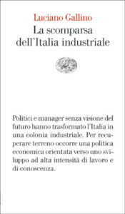 Copertina del libro La scomparsa dell'Italia industriale di Luciano Gallino
