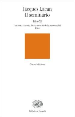Copertina del libro Il seminario. Libro XI di Jacques Lacan