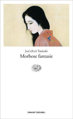 Copertina del libro Morbose fantasie di Tanizaki Jun'ichiro