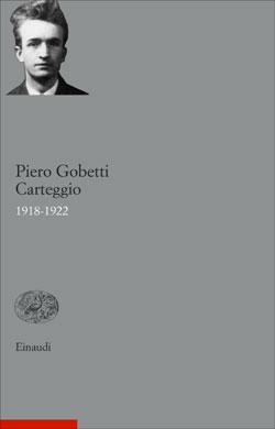 Copertina del libro Carteggio 1918-1922 di Piero Gobetti