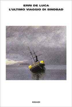 Copertina del libro L'ultimo viaggio di Sindbad di Erri De Luca