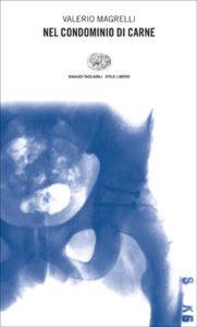Copertina del libro Nel condominio di carne di Valerio Magrelli