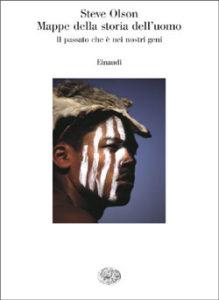 Copertina del libro Mappe della storia dell'uomo di Steve Olson
