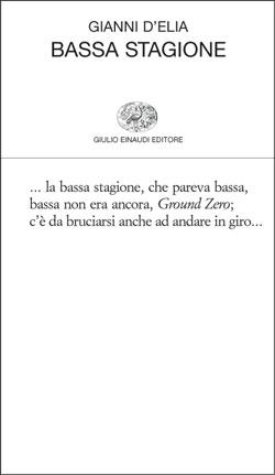 Copertina del libro Bassa stagione di Gianni D'Elia