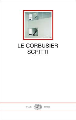 Copertina del libro Scritti di Le Corbusier