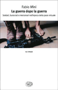 Copertina del libro La guerra dopo la guerra di Fabio Mini