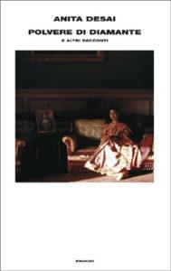 Copertina del libro Polvere di Diamante di Anita Desai